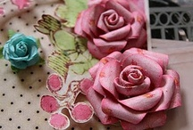 Crafts - handmade flowers / by Claudia Tyler