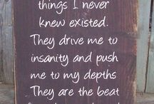 Sayings ~ Quotes / by Becky Long