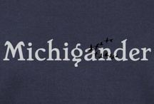 Pure Michigan/The Great Lake State / by Judy Marcoux Will