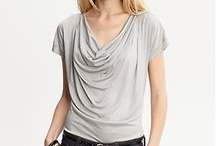 Cloths - Casual Wear  / by Mary Cheney