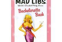 Bachelorette Party  / by Rachael A