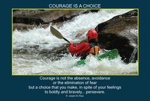 COURAGE IS A CHOICE / by Enrich International, Inc.