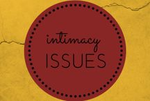Intimacy Issues / by Restoration Counseling Center of Northern Colorado
