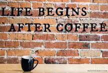 Coffee!!!!! / by Deb C
