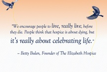 Words that Inspire / by The Elizabeth Hospice