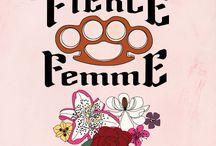 femme / by Scarlet Tentacle