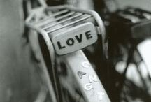loVe oF BiKes / by Taf McMurry