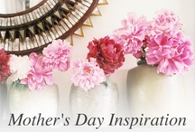 MOTHER'S DAY INSPIRATION / by IPPOLITA
