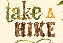 Take a Hike / by Vicki June