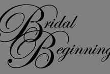 """Dressing Brides Is Our Way Of Life"" / by BRIDAL BEGINNING"