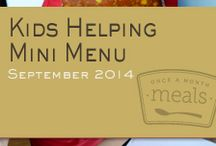 Kids Helping Mini September 2014 Freezer Menu / by Once A Month Meals