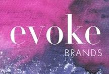 Evoke: About / Who are we? What do we do? Why should you trust us? Find out! We'll be honest. :) / by Evoke Brands, Inc.