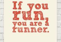 Run,Run,Run / Pins about running, marathons, runners, everything running! / by Custombodz.com