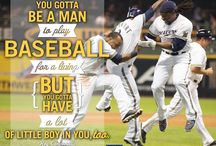 Baseball Quotes / by Milwaukee Brewers