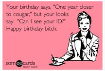 22nd Birthday stuff / by Olga Mcinvale
