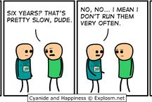 Cyanide & Happiness / by Christine Lyster