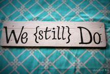 We STILL do ❤️ / by Vicki Wilczewski