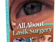 Eye Surgery / All About Eye Surgery #EyeSurgery / by My Lap Shop Publishers