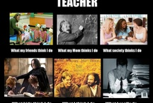 You might be a teacher if... / by Jody Gilliland