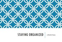Organization / Tips to help you organize your life. / by Savannah Patrone I SavvyDarling.com