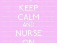 Nursing / by Alicia Robins