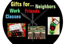 * CHRISTMAS GIFTS FOR NEIGHBORS, SCHOOL, ETC. / by Dandy Mariella
