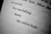 Alice In Wonderland <3 / by Brittany Wallace