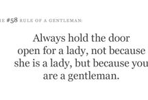 For Gentlemen Only / by Dilaun White