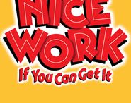 Nice Work If You Can Get It - Sept. 2-14 '14 / by Dallas Summer Musicals
