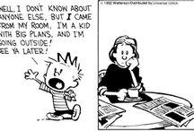 Calvin & Hobbes / by Majo Zuluaga