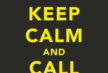 Keep Calm and...  :) / by Michelle LaCouture-Ramirez