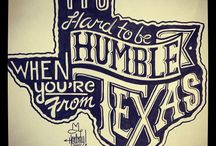 My Heart, My Home, My Texas  / by Cassidy Talley