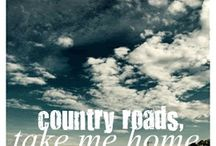 Country roads take me home / by Jenna Hull