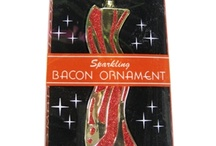 For the love of Bacon / by Sherrie Petersen