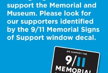 Signs of Support / Local businesses are coming together to support the 9/11 Memorial and Museum. Look for our supporters identified by the 9/11 Memorial Signs of Support window decal. / by 9/11 Memorial