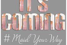 #MaidYourWay / by Essense of Australia
