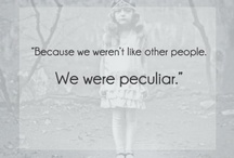 PerfecT PeculiaR PeoplE / We are all a little peculiar in our own way. If we have to be peculiar, then why not be perfect at it.If you look on the inside of people. We are all the same. Just get to know someone before you pass judgement. It is someone's family, always.  / by Rita Bubb Edwards