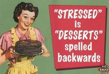 Desserts is stressed spelled backwards / by Jeanne