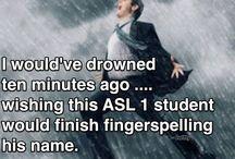 ASL Students / by Stefanie Saltern