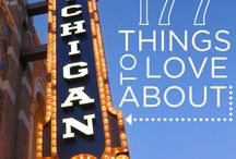 In Love With Michigan / by Kellie Moore