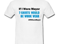 If I Were Mayor... / London elects its mayor on 3 May and 11 other UK cities vote in mayoral referendums. So we are asking city-dwellers what would you do, if you were Mayor? / by Spreadshirt