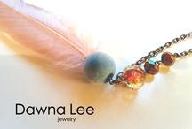 Dawna Lee Jewelry / by Dawna Walther