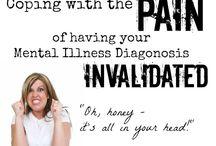 Mental Illness Diagnoses / by Wyn Magazine