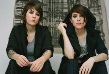 Tegan and Sara / by Kristen Cavanaugh