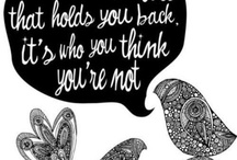 Quotes/Sayings / by Kathy Schick