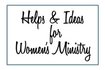 Ladies Ministry / A place for us to share Ideas for Ladies Ministry / by Annabelle ChristianMomma