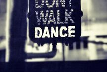 Dance! / by Lacey Dority