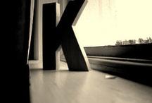 Just K* / by Kiki Ramirez