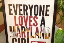 Maryland You Are.... / by Brenda McCann