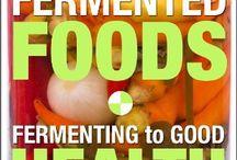 fermenting foods / by Yolanda Yamamoto